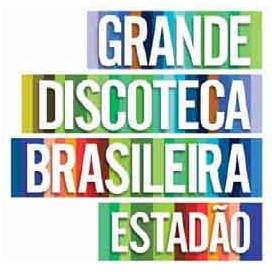 """Estadão lança a partir de domingo """"A Grande Discoteca Brasileira"""""""