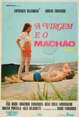 Á Virgem e o Machão (José Mojica Marins  1974) - Comédia OBS - com pseudônimo J. Avelar.