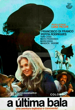 A Última Bala (Luigi Picchi 1974) - Faroeste