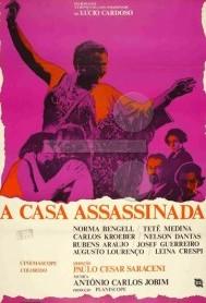 A Casa Assassinada (Paulo Cesar Saraceni 1971) - Drama
