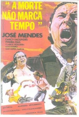 A Morte Não Marca Tempo (Pereira Dias 1973) - Drama