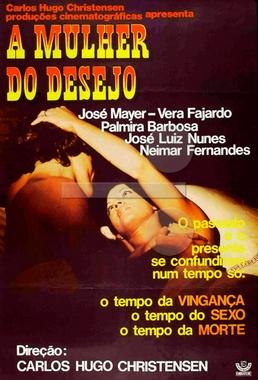 A Mulher do Desejo (Carlos Hugo Christensen 1977) - Drama