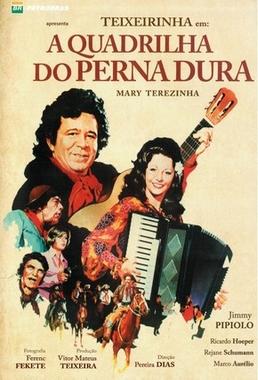 A Quadrilha do Perna Dura (Pereira Dias 1976) - Comédia