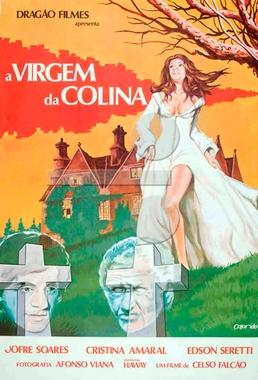 A Virgem da Colina (Celso Falcão 1977) - Drama