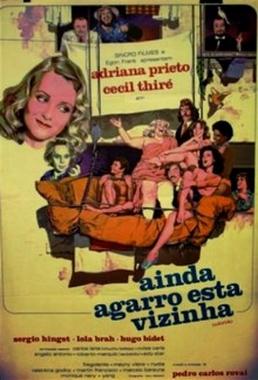 Ainda Agarro Esta Vizinha (Pedro Carlos Rovai 1974) - Comédia