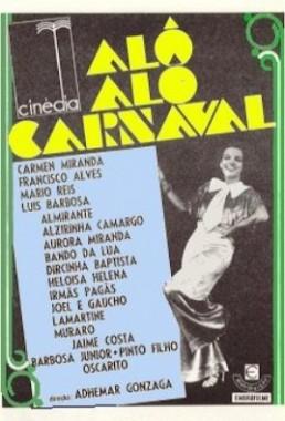 Alô Alô Carnaval (Adhemar Gonzaga 1935) - Musical