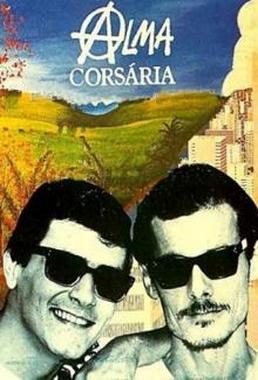 Alma Corsária (Carlos Reichenbach 1993) - Drama