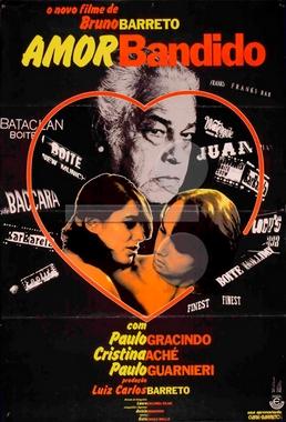 Amor Bandido (Bruno Barreto 1979) - Drama