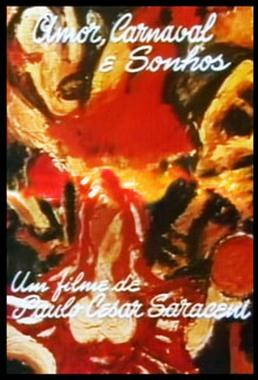 Amor, Carnaval e Sonhos (Paulo César Saraceni 1972) - Aventura