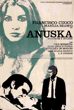 Anuska Manequim e Mulher (Francisco Ramalho Jr 1968) - Drama