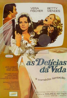 As Delícias da Vida (Maurício Rittner 1973) - Comédia