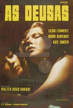 As Deusas  (Walter Hugo Khouri 1972) - Drama