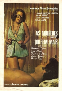 As Mulheres Sempre Querem Mais (Roberto Mauro 1975) - Comédia