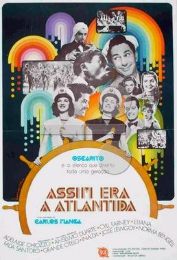 Assim Era a Atlântida (Carlos Manga 1974) - Documentário