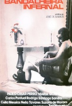 Bandalheira Infernal (José Sette de Barros 1976) - Comédia