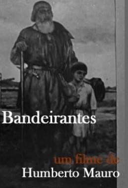 Bandeirantes (Humberto Mauro 1940) - Aventura