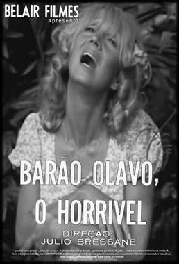 Barão Olavo, O Horrivel (Julio Bressane 1970) - Comédia