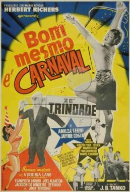 Bom Mesmo é Carnaval (J.B.Tanko 1962) - Comédia