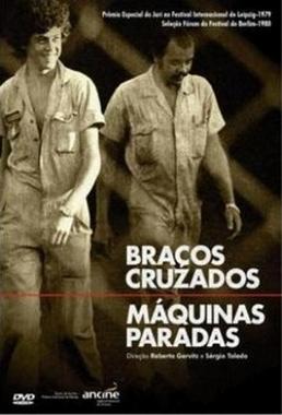 Braços Cruzados, Máquinas Paradas (Sérgio Toledo Segall e Roberto Gervitz 1979) - Documentário