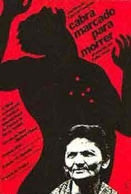 Cabra Marcado para Morrer (Eduardo Coutinho 1984) - Documentário