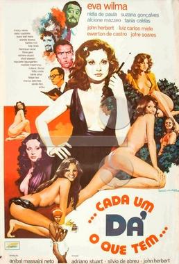 Cada um Dá o Que Tem (Adriano Stuart, John Herbert,  Sílvio de Abreu 1975) - Comédia