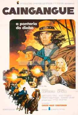 Caingangue, a Pontaria do Diabo (Carlos Hugo Christensen 1973) - Faroeste
