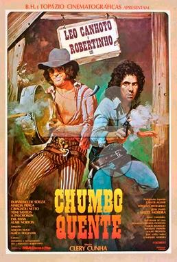 Chumbo Quente (Clery Cunha 1978) - Faroeste