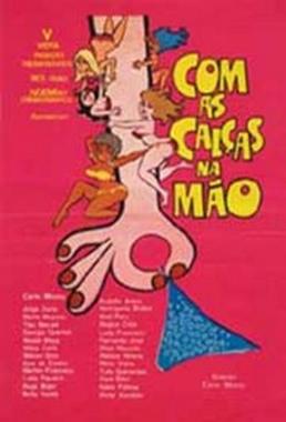 Com as Calças na Mão ( Carlo Mossy 1975) - Comédia