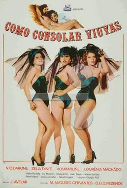 Como Consolar Viúvas (José Mojica Marins 1976) - Comédia (pseudônimo J.Avelar)