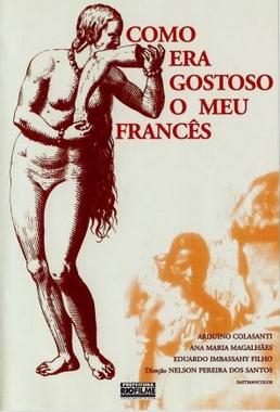 Como Era Gostoso o meu Francês (Nelson Pereira dos Santos 1970 ) - Aventura