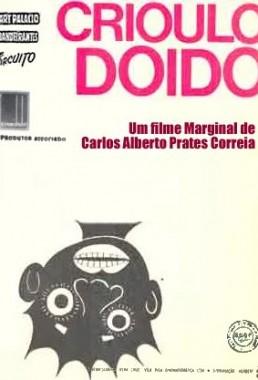 Crioulo Doido (Carlos Alberto Prates Correia  1971) - Comédia