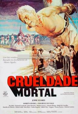 Crueldade Mortal (Luiz Paulino dos Santos 1976) - Drama