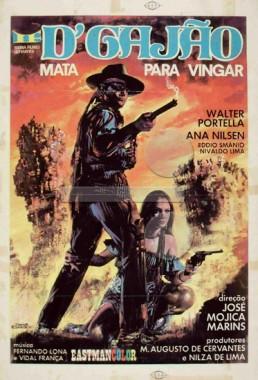 D'Gajão Mata para Vingar  (José Mojica Marins 1971) - Faroeste