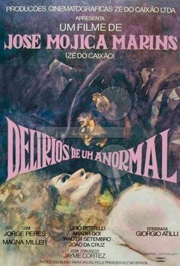 Delirios de um Anormal (José Mojica Marins 1977) - Horror