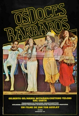 Doces Bárbaros (Jom Tob Azulay 1977) - Documentário