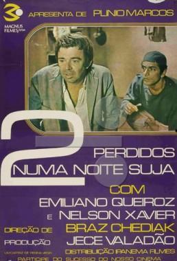 Dois Perdidos numa Noite Suja (Braz Chediak 1971) - Drama