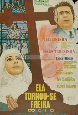 Ela Tornou-se Freira (Pereira Dias 1972) - Drama