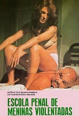 Escola Penal de Meninas Violentadas (Antônio Meliande 1977) - Drama Policial