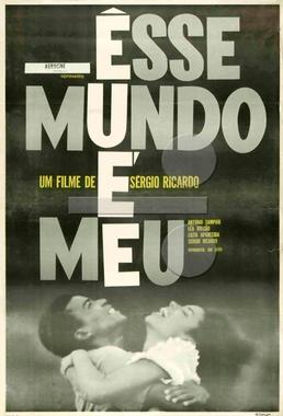 Esse Mundo é Meu (Sérgio Ricardo 1964) - Drama
