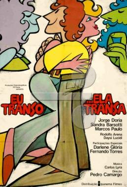 Eu Transo... Ela Transa (Pedro Camargo 1972) - Comédia