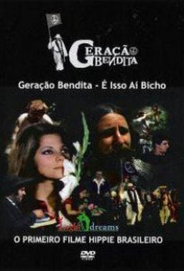 Geração Bendita ou É Isso Aí, Bicho (Carlos Bini 1973) - Comédia