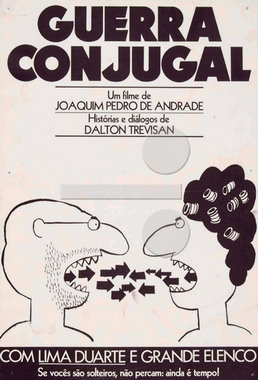 Guerra Conjugal (Joaquim Pedro de Andrade 1974) - Comédia