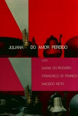 Juliana do Amor Perdido ( Sérgio Ricardo 1970) - Drama