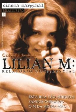Lilian M Relatório Confidencial (Carlos Reichenbach 1975) - Drama