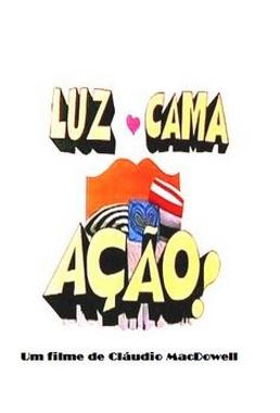 Luz, Cama e Ação (Cláudio MacDowell 1975) - Comédia