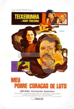 Meu Pobre Coração de Luto (Pereira Dias 1977) - Drama Rural