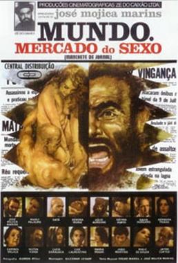Mundo - Mercado do Sexo (José Mojica Marins 1978) - Drama