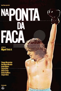 Na Ponta da Faca (Miguel Faria Jr 1977) - Drama