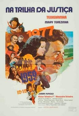Na Trilha da Justiça (Milton Barragan 1977) - Musical