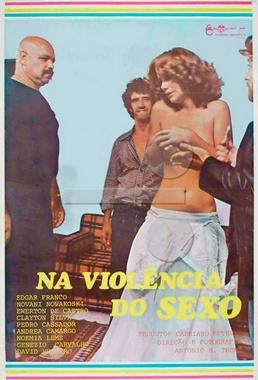 Na Violência do Sexo (Antônio B. Thomé 1978) - Drama